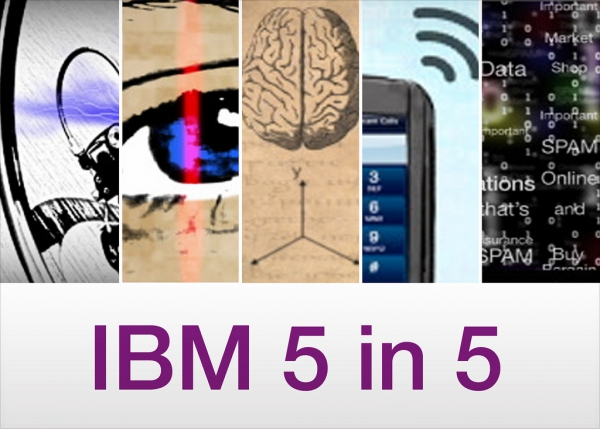 """IBM Five in Five"""